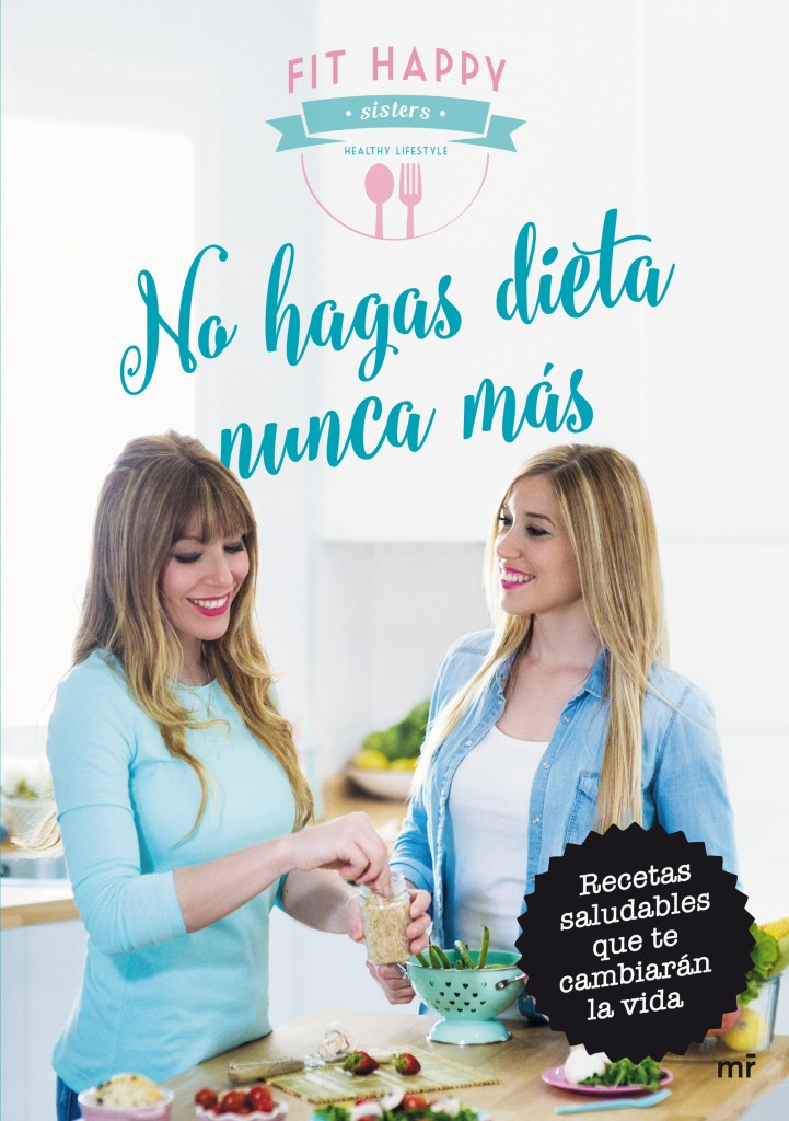 no-hasgas-dieta-nunca-mas-fit-happy-sisters